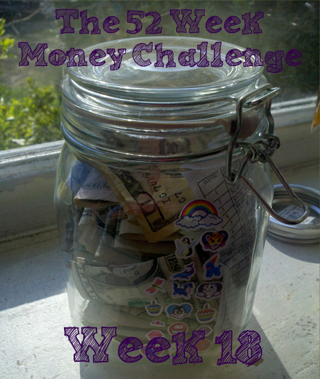 The 52 Week Money Challenge – week 18