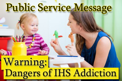 Dangers of IHS Addiction
