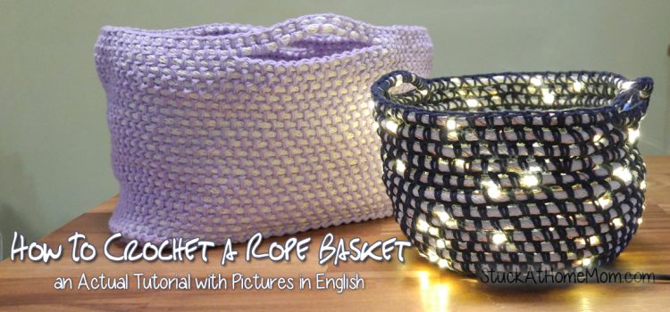 How To Crochet a Rope Basket