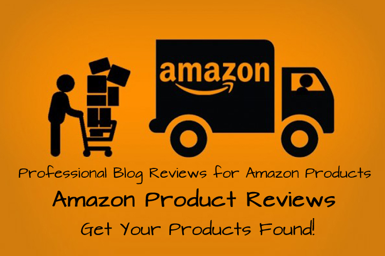 Professional Blog Reviews for Amazon Products