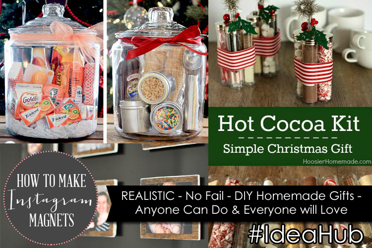 REALISTIC - No Fail - DIY Homemade Gifts - Anyone Can Do & Everyone will Love #IdeaHub