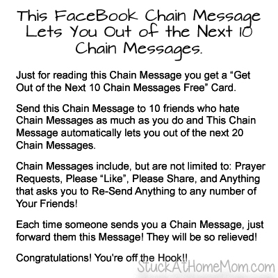 This FaceBook Chain Message Lets you out of the Next 10 Chain Messages