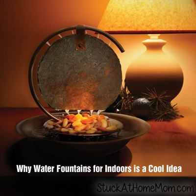 Why Water Fountains for Indoors is a Cool Idea