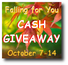 Falling For You Cash Giveaway (Rafflecopter)