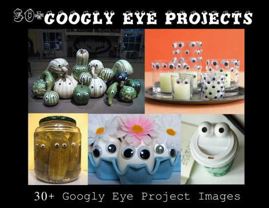 Googly Eye Project Ideas