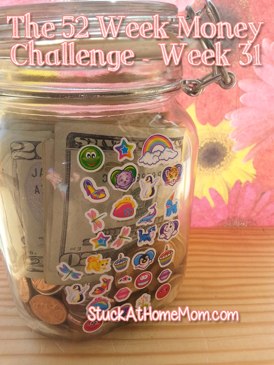 The 52 Week Money Challenge – Week 31