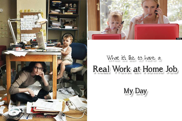 A Day in the Life of Me – a Real Work at Home Job