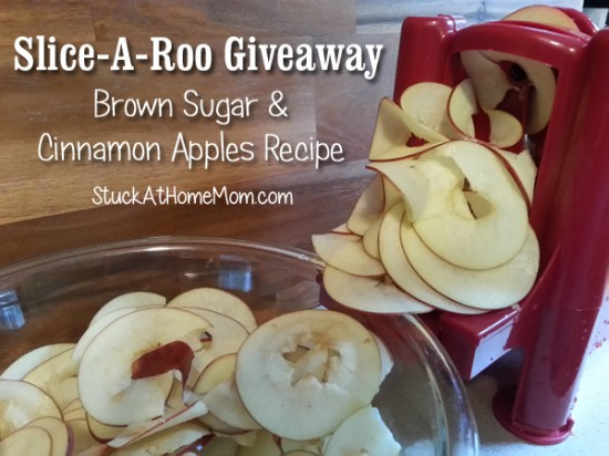 Slice-A-Roo Giveaway and Brown Sugar & Cinnamon Apples Recipe