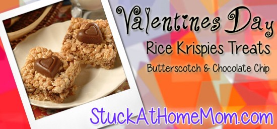 Valentines Rice Krispies Treats with Butterscotch & Chocolate Chips