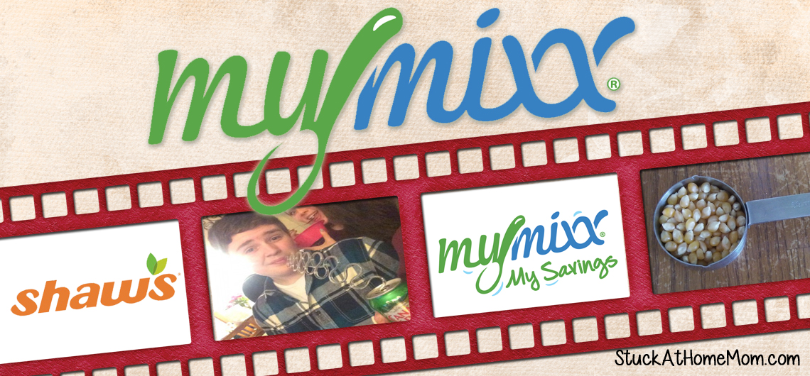 Shaw's MyMixx App – the Real Life Test! (Sleepover & Homemade Microwave Popcorn) @shaws #MyMixx