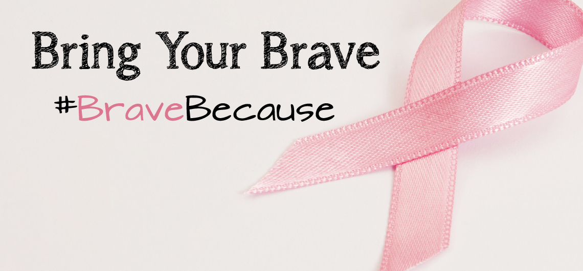 """Bring Your Brave"" and Educate Young Women about Breast Cancer #BraveBecause #ad"