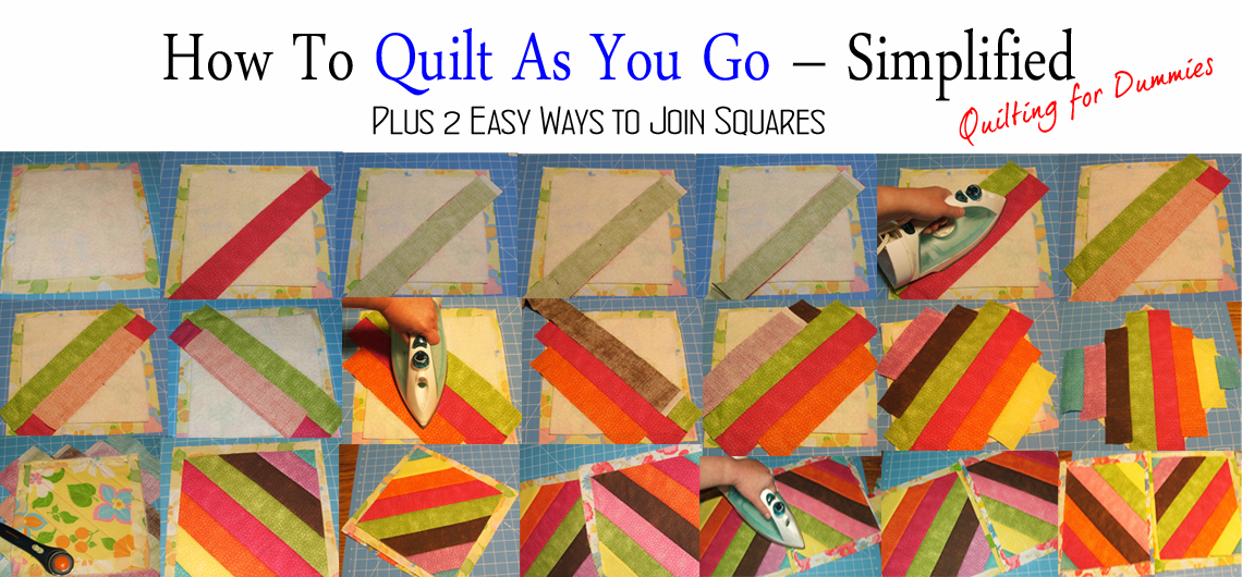 How To Quilt As You Go – Simplified. Plus 2 Ways to Join Squares