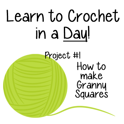 Learn to Crochet in a Day – How to make Granny Squares Project 1