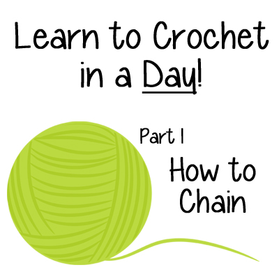 Learn to Crochet in a Day! How to Chain - Part 1