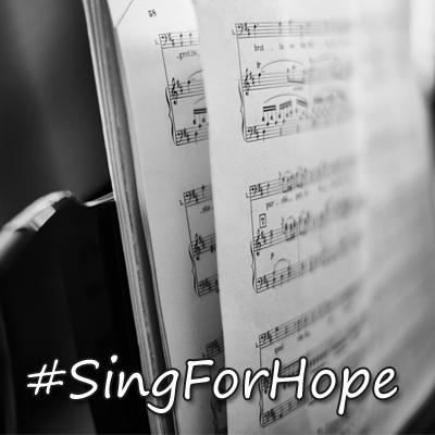 SingForHope #SingForHope
