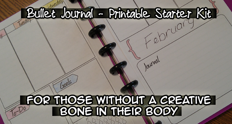Bullet Journal – Free Printable Starter Kit – for Those Without a Creative Bone in Their Body #BulletJournal