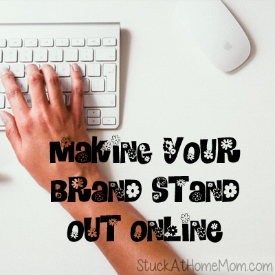 Making Your Brand Stand Out Online