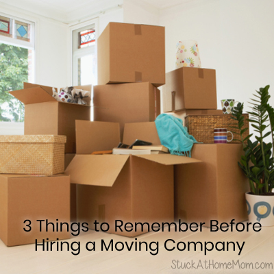 3 Things to Remember Before Hiring a Moving Company