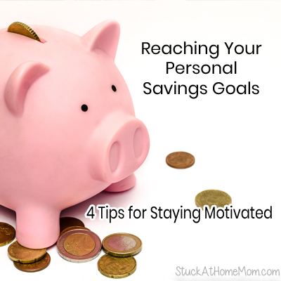 Reaching Your Personal Savings Goals