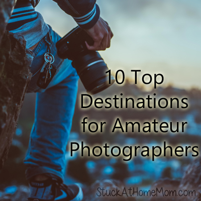10 Top Destinations for Amateur Photographers
