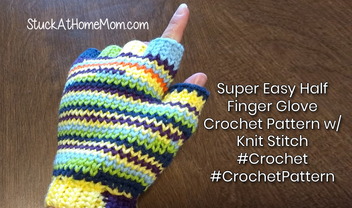 Super Easy Half Finger Glove Crochet Pattern w/ Knit Stitch #Crochet #CrochetPattern