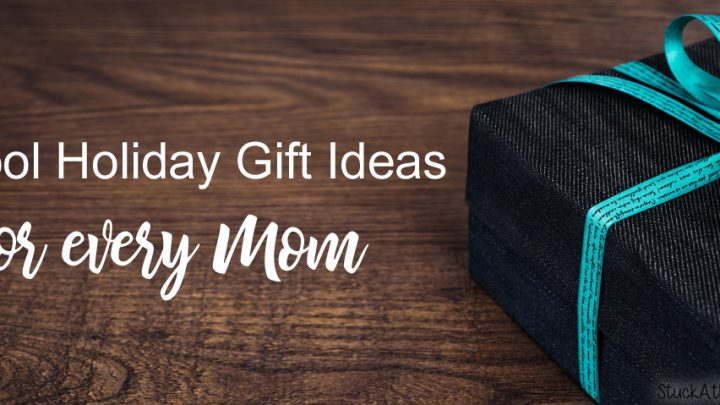 5 Cool Holiday Gift ideas for every Mom