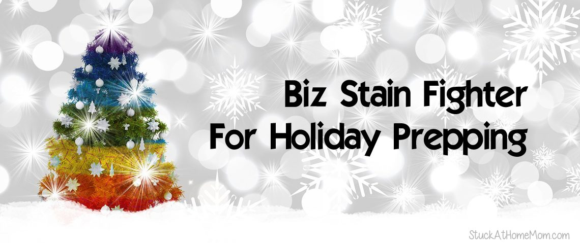 Biz Stain Fighter For Holiday Prepping #ad