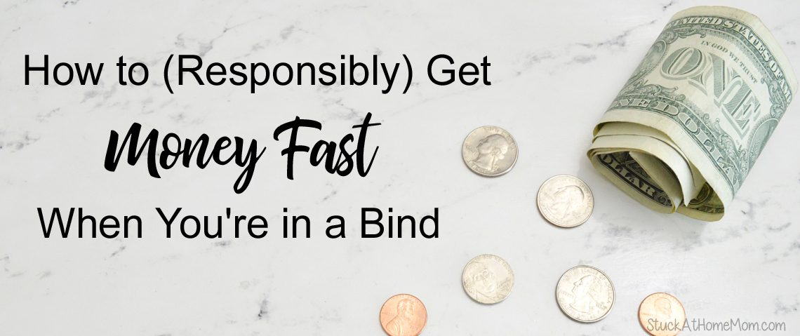 How to (Responsibly) Get Money Fast When You're in a Bind