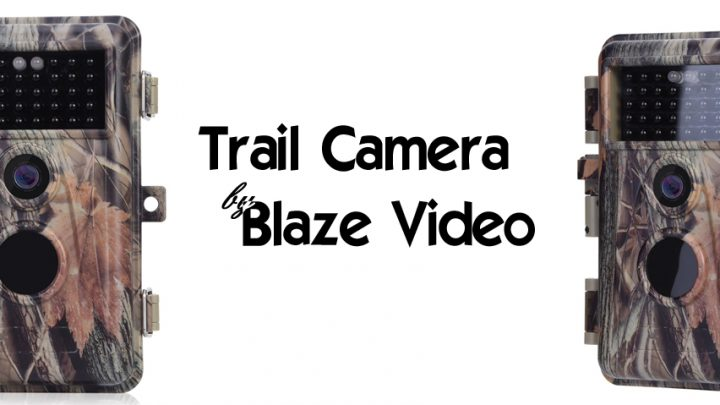 Trail Camera by Blaze Video – Quick Reference Setup Guide & Sample Video
