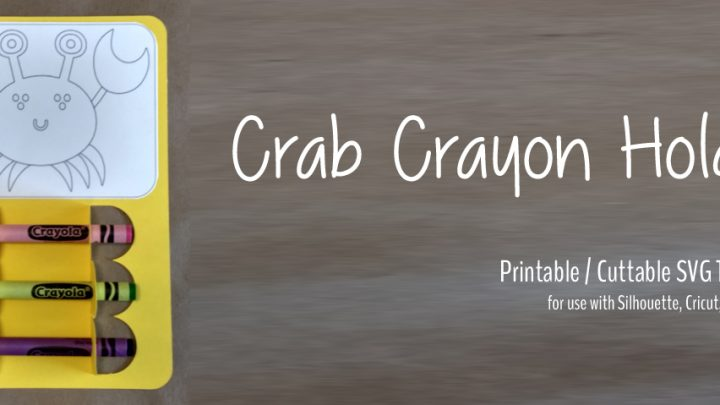 Happy Crab Crayon Card – Free Printable / Cuttable SVG Template – Silhouette, Cricut, SVG Cutters