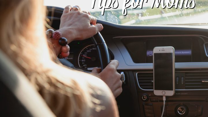 Driving Safety Tips for Moms