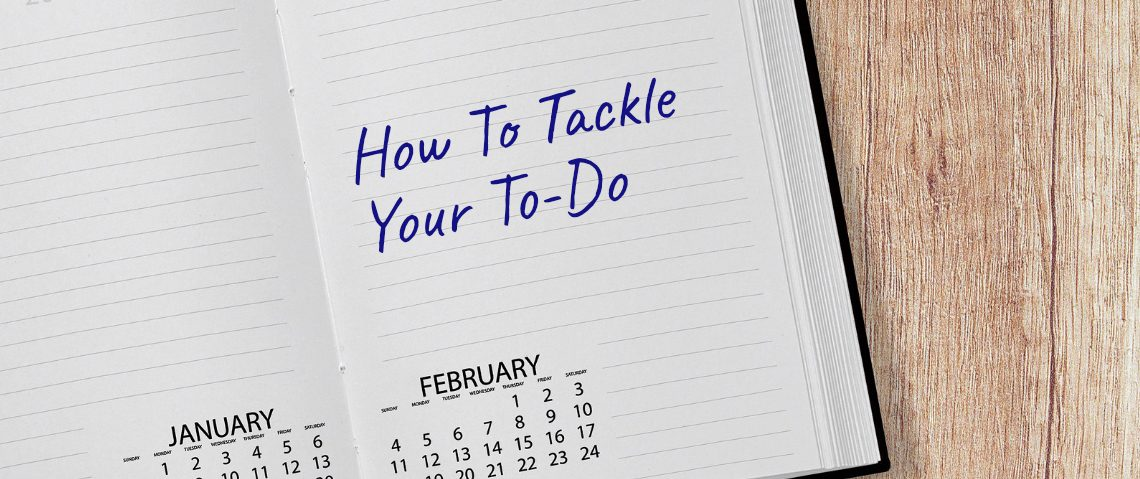 How To Tackle Your To-Do