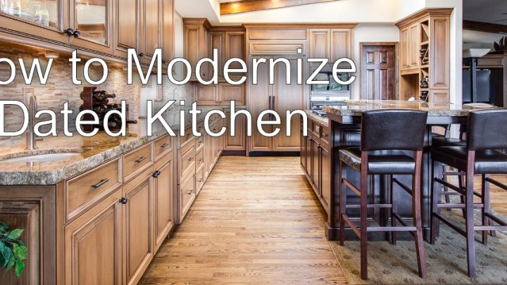 How to Modernize a Dated Kitchen
