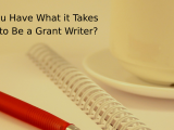 to Be a Grant Writer?