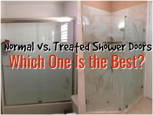 Normal vs. Treated Shower Doors – Which One Is the Best?