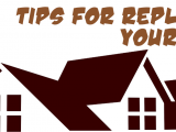 Tips For Replacing Your Roof