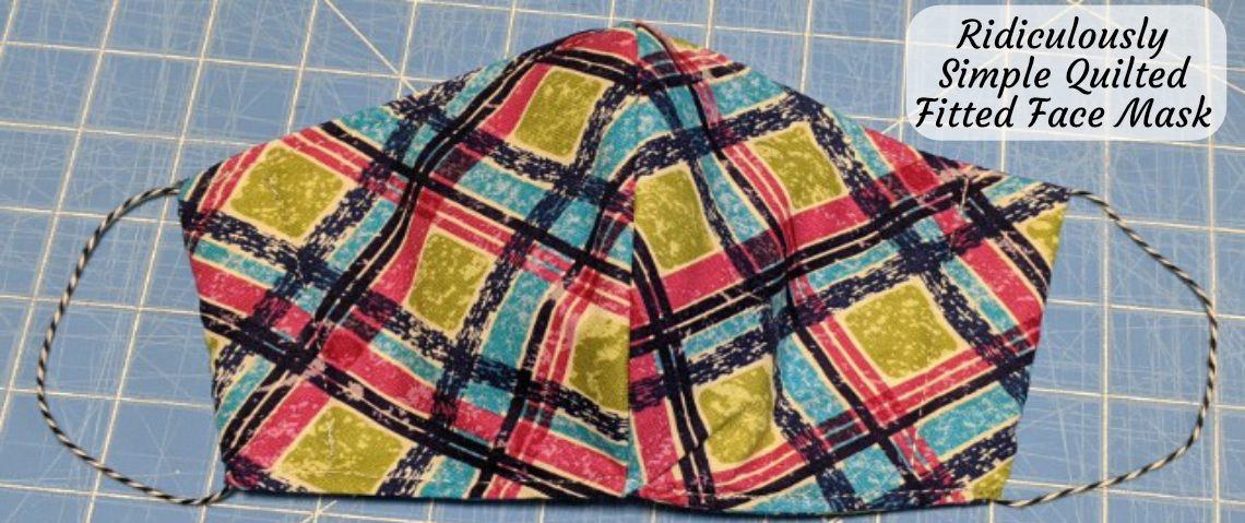Ridiculously Simple Fitted Face Mask Pattern – Quilted Face Masks #Coronavirus #Covid19 #FaceMask #Mask #QuiltedFaceMasks