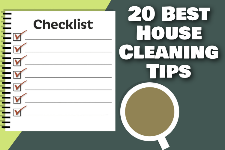 20 Best House Cleaning Tips