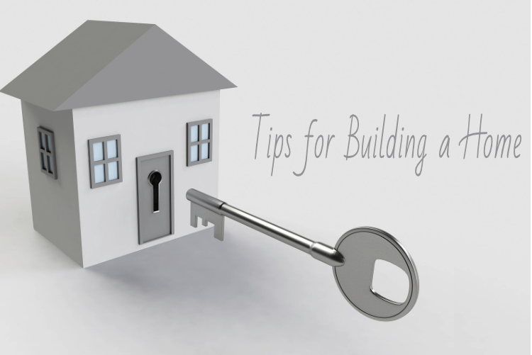 Tips for Building a Home