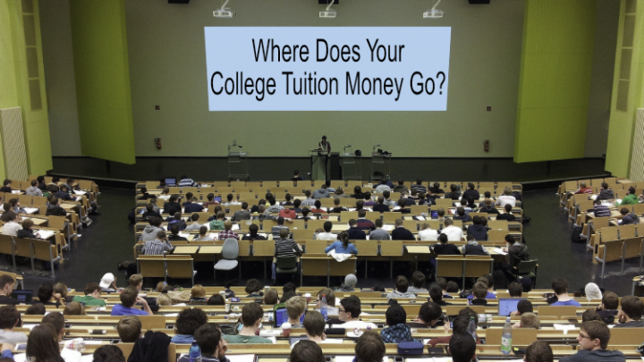Where Does Your College Tuition Money Go?