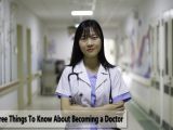 Three Things To Know About Becoming a Doctor