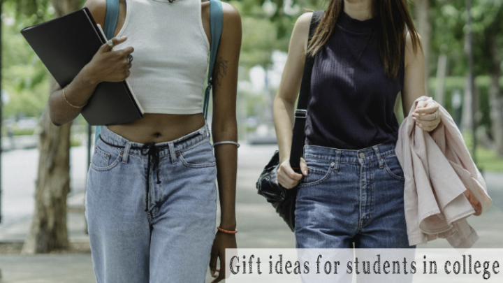 Gift ideas for students in college.