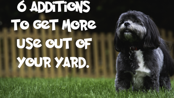 6 Additions to Get More Use out of Your Yard
