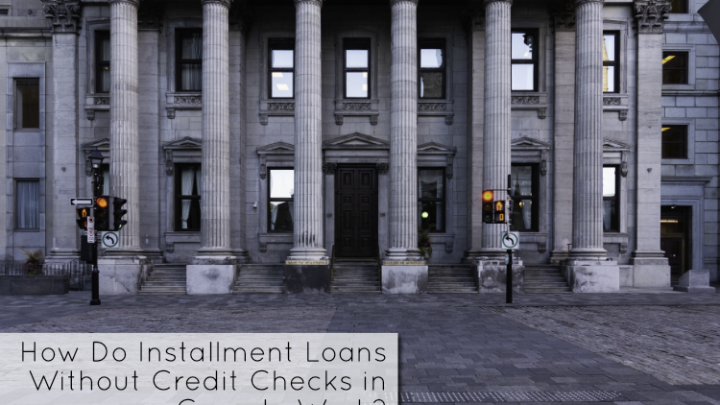 How Do Installment Loans Without Credit Checks in Canada Work?