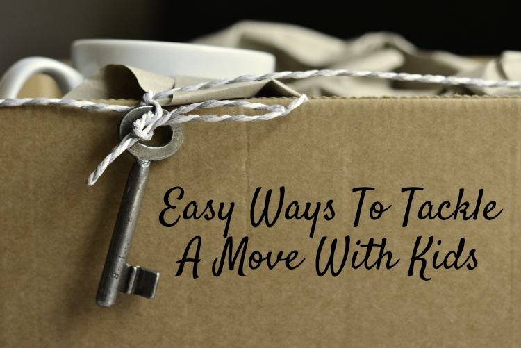 Easy Ways To Tackle A Move With Kids