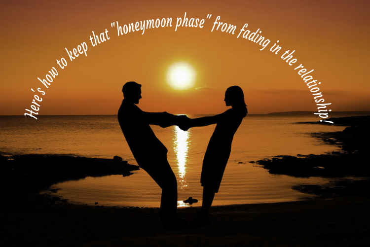 """Here's how to keep that """"honeymoon phase"""" from fading in the relationship!"""